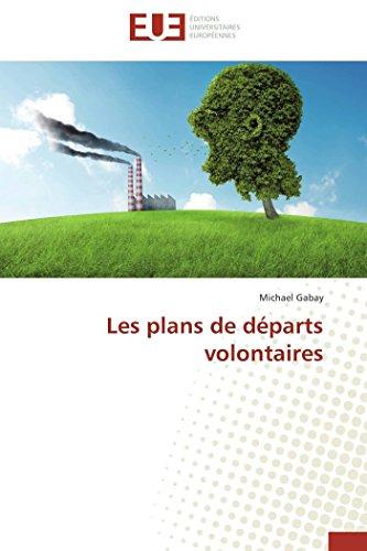 Les plans de départs volontaires