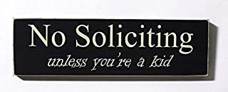 No Soliciting Unless You're A Kid Wood Door Sign Wooden Sign Funny Wall Decor Garden Signs and Plaques