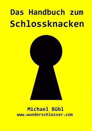 Das Handbuch zum Schlossknacken