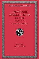 History, Volume III: Books 27-31. Excerpta Valesiana (Loeb Classical Library)