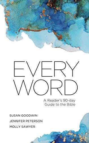 Download Every Word: A Reader's 90-day Guide to the Bible 1790623731