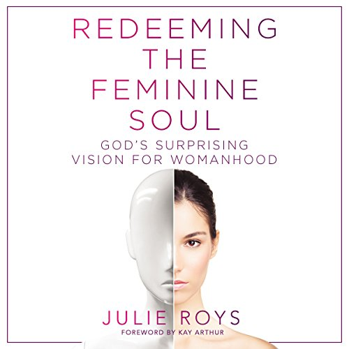 Redeeming the Feminine Soul audiobook cover art