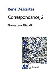 Correspondance, 2 - Tome 2 de René Descartes