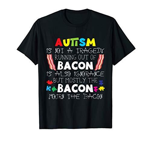 Autism Bacon Funny Autism Awareness T-Shirt