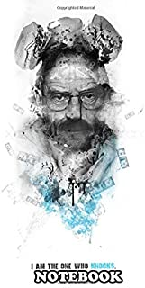 Notebook: Walter White I Am The One Who Kn Shadow Collection , Journal for Writing, College Ruled Size 6