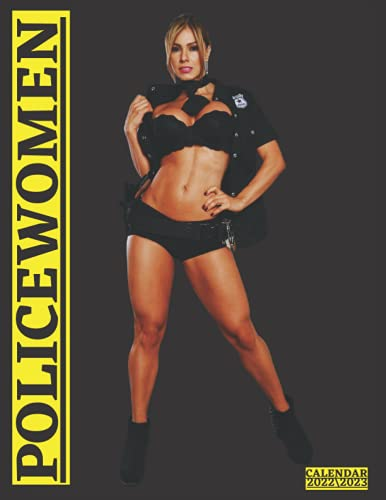 POLICEWOMEN CALENDAR 2022\2023: monthly calendar 2022 18 months size 8.5x11 inch with high quality images glossy gift for fans .
