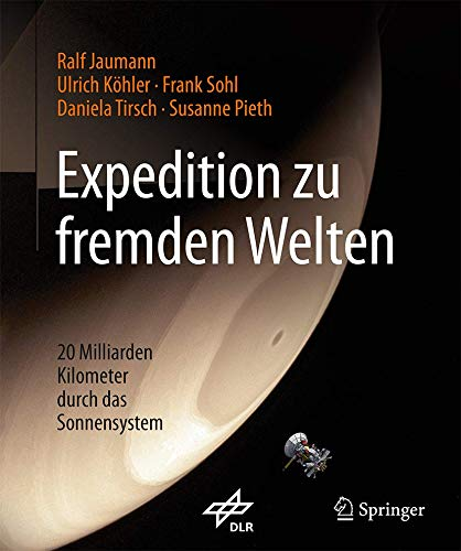 Expedition zu fremden Welten: 20 Milliarden Kilometer durch das Sonnensystem