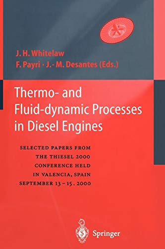 Thermo-and Fluid-dynamic Processes in Diesel Engines: Selected papers from the THIESEL 2000 conference held in Valencia, Spain, September 13-15, 2000