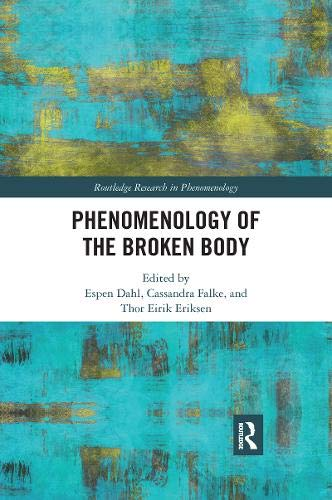 Phenomenology of the Broken Body