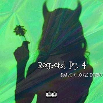 Regrets pt. 4