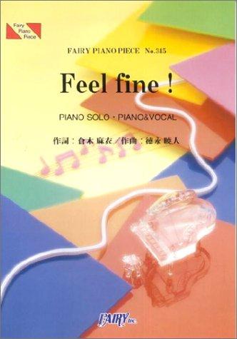 ピアノピースPP345 Feel fine! / 倉木麻衣 (ピアノソロ・ピアノ&ヴォーカル) (Fairy piano piece)