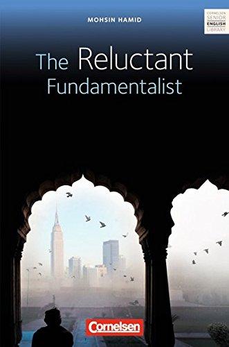 Cornelsen Senior English Library - Literatur: Ab 11. Schuljahr - The Reluctant Fundamentalist: Textheft mit Annotationen und Zusatztexten