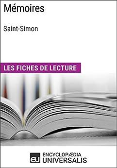 Mémoires de Saint-Simon: Les Fiches de lecture d'Universalis par [Encyclopaedia Universalis]