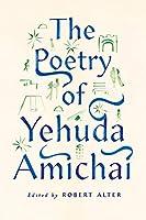 The Poetry of Yehuda Amichai (Copenhagen Trilogy, 2)