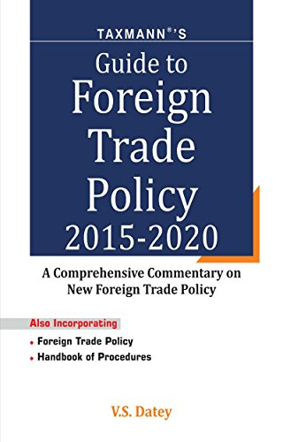 Taxmann's Guide to Foreign Trade Policy 2015-2020 (English Edition)