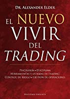 El nuevo vivir del trading / The New Trading for a Living