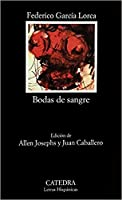Bodas De Sangre / Blood Wedding (Letras Hispanicas)
