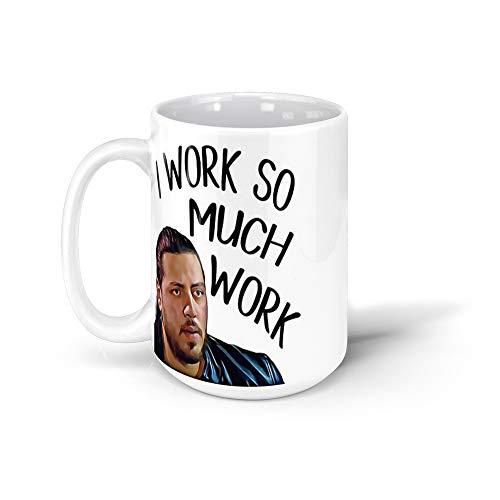 calanaram I Work So Much Work! Zied - 90 Day Fiance 90 day fiance 15Oz Ceramic Coffee Mugs 9860359599609