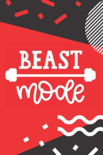 Beast Mode: Funny Fitness Journal Motivational Workout Log Book Weight Loss Planner Exercise Track Your Progress Lifting Diary Cardio HIIT Crossfit ... Quotes - Red Black and White Modern Design