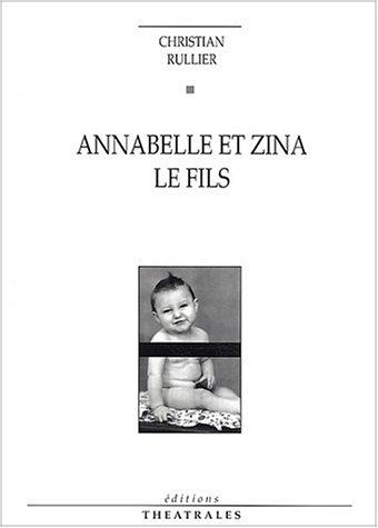 Annabelle et Zina, suivi de \