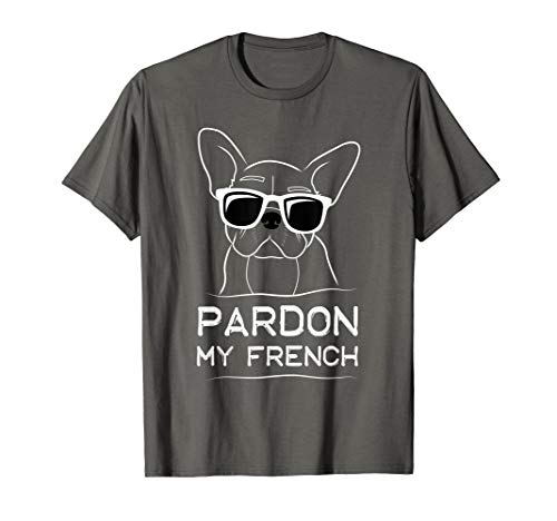 Pardon My French T-shirt Frenchie Bulldog