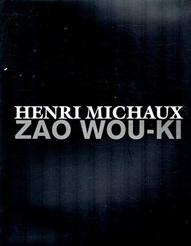 Henri Michaux and Zao Wou-ki
