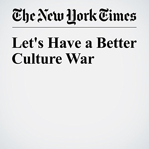 Let's Have a Better Culture War audiobook cover art