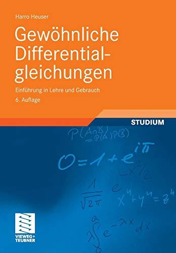 Gewöhnliche Differentialgleichungen: Einführung in Lehre und Gebrauch (Mathematische Leitfäden)