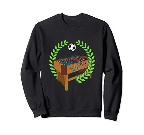 Tischkicker - Tischfußball - Kicker Humor - Kickerspieler Sweatshirt