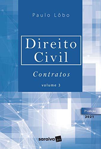 Direito Civil - Contratos - Volume 3 - 7ª Edição 2021