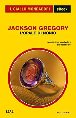 L'Opale di Nonio (Il Giallo Mondadori)