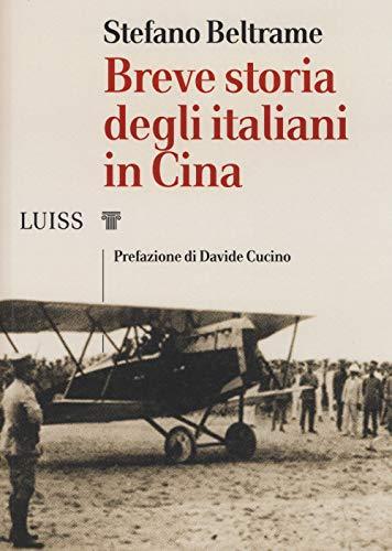 Breve storia degli italiani in Cina