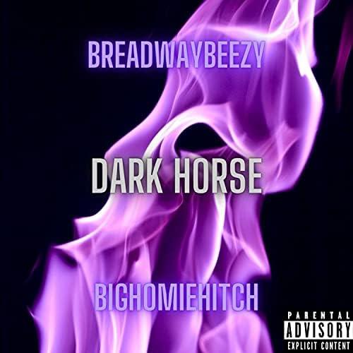 BigHomieHitch feat. BreadwayBeezy