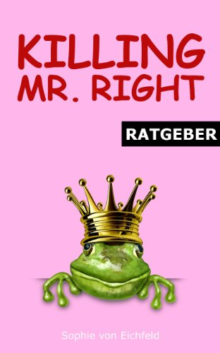 Killing Mr. Right - Ratgeber