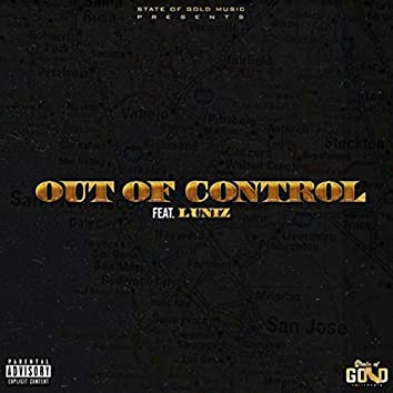 Out of Control (feat. Luniz)