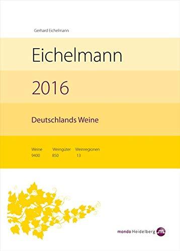 Eichelmann 2016 Deutschlands Weine