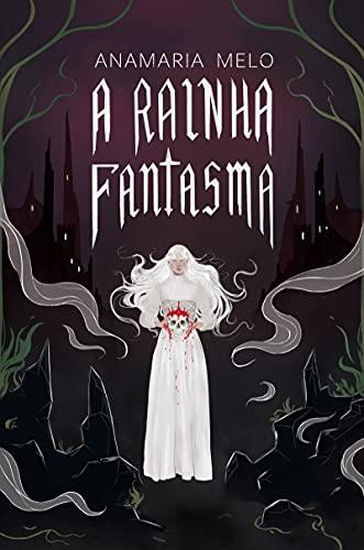 A Rainha Fantasma