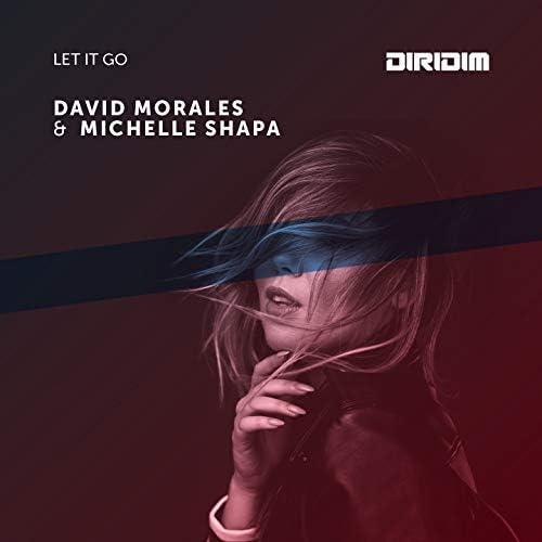 David Morales, Michelle Shapa
