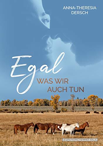 Egal was wir auch tun (German Edition)
