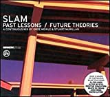 Songtexte von Slam - Past Lessons / Future Theories