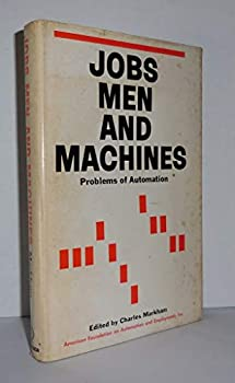 Hardcover Jobs Men and Machines Problems of Automation Book