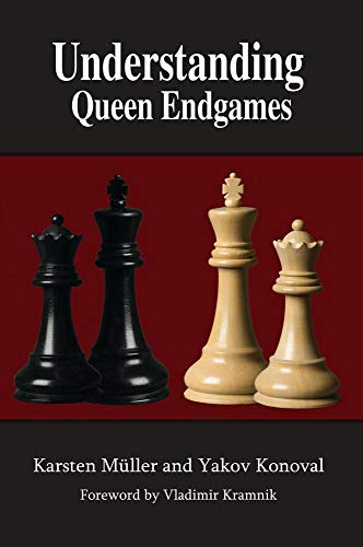 Understanding Queen Endgames (Understanding Chess Endgames)