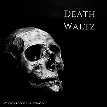 Death Waltz
