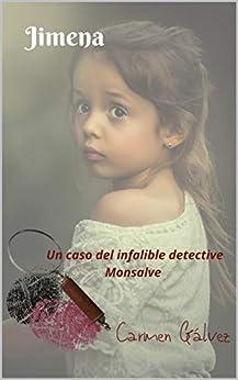 Jimena: Novela negra y policiaca de [Carmen  Gálvez]