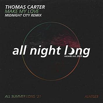 Make My Love (Midnight City Remix)