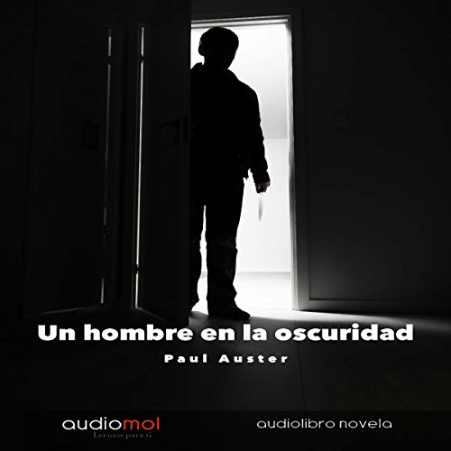 Un Hombre en la Oscuridad [Man in the Dark] audiobook cover art