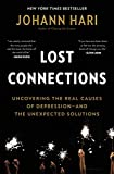 Lost Connections: Why You€™re Depressed and How to Find Hope