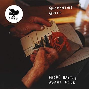 Quarantine Quilt (avant Folk)