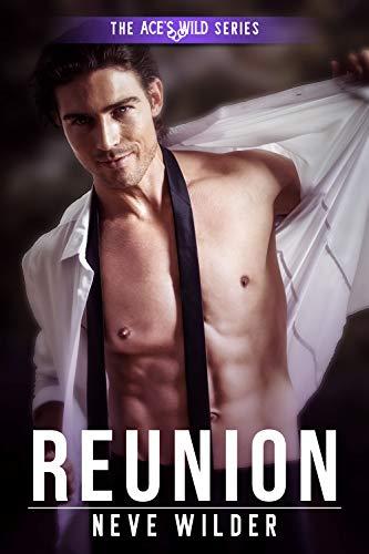 Reunion (Ace's Wild Book 7) (English Edition)
