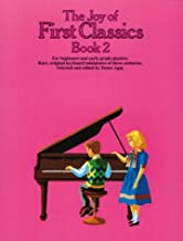 The Joy of First Classics - Book 2: Piano Solo (Joy Books (Music Sales))